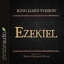 Holy Bible in Audio - King James Version: Ezekiel (       UNABRIDGED) by King James Version Narrated by David Cochran Heath
