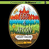 Egg & Spoon | [Gregory Maguire]