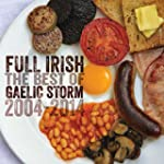 Full Irish: The Best Of Gaelic Storm...