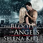 The Blood of Angels: Divine Vampires | Selena Kitt