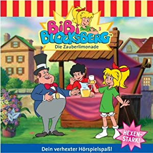 Die Zauberlimonade (Bibi Blocksberg 3) Hörspiel