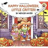 Little Critter: Happy Halloween, Little Critter! ~ Mercer Mayer