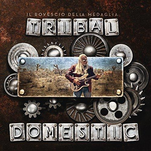 Rovescio Della Medaglia - Tribal Domestic