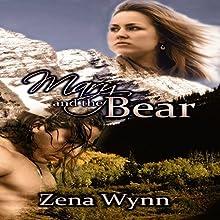 Mary and the Bear (       UNABRIDGED) by Zena Wynn Narrated by Ravyn Knight