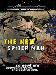 The Extremists - The New Spider Men