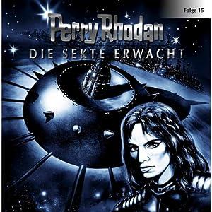 Die Sekte erwacht (Perry Rhodan Sternenozean 15) Hörspiel
