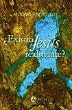 ¿existio Jesús realmente?
