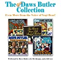 The 2nd Daws Butler Collection: Even More from the Voice of Yogi Bear!  by Charles Dawson Butler Narrated by Charles Dawson Butler, Joe Bevilacqua, uncredited