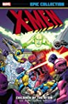 X-Men Epic Collection: Children of th...