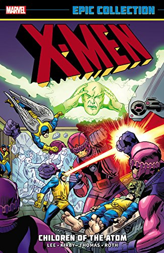 X-MEN EPIC COLLECTION CHILDREN OF ATOM