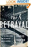 The Betrayal: The 1919 World Series a...