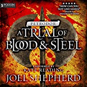 Petrodor: A Trial of Blood and Steel, Book 2 | Joel Shepherd