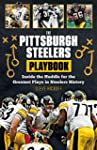 The Pittsburgh Steelers Playbook: Ins...