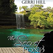 The Secret Pond | [Gerri Hill]