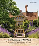 The Comfort of the Past: Building Styles and Patronage in Oxford and Beyond 1815-2015