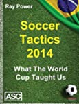 Soccer Tactics 2014: What the World C...