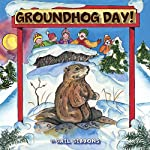 Groundhog Day!: Shadow or No Shadow | Gail Gibbons