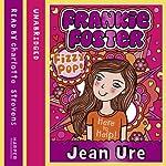 Frankie Foster (1) – Fizzypop | Jean Ure