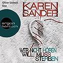 Wer nicht hören will, muss sterben (Georg Stadler & Liz Montario 2) (       ungekürzt) von Karen Sander Gesprochen von: Oliver Siebeck