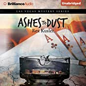 Ashes to Dust: Las Vegas Mystery, Book 2 | Rex Kusler