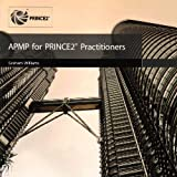 APMP for PRINCE2 practitioners: 6by Graham Williams