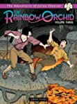 The Rainbow Orchid Volume 3: The Adve...