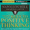 Napoleon Hill's Keys to Positive Thinking: 10 Steps to Health, Wealth, and Success10 Steps to Health, Wealth, and Success (       UNABRIDGED) by Napoleon Hill, Michael J. Ritt Narrated by Fred Stella
