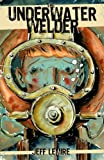 &#34;The Underwater Welder&#34; av Jeff Lemire