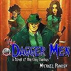 The Dagger Men: A Novel of the Clay Shamus Hörbuch von Michael Panush Gesprochen von: William Turbett