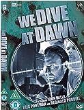 We Dive At Dawn [Import anglais]