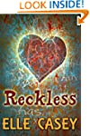 Reckless (Wrecked Book 2)
