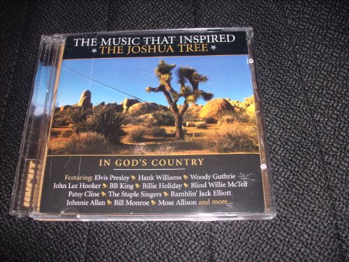 The Music That Inspired The Joshua Tree: In God's Country