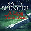 A Long Time Dead: Inspector Woodend, Book 15 (       UNABRIDGED) by Sally Spencer Narrated by Gareth Armstrong