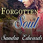 Forgotten Soul: Soul Searchers, Book 1 | Sandra Edwards