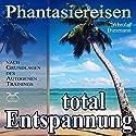 Entspannung total - neue Energie: Phantasiereisen und Autogenes Training Hörbuch von Franziska Diesmann Gesprochen von: Franziska Diesmann, Torsten Abrolat