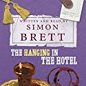The Hanging in the Hotel (       UNABRIDGED) by Simon Brett Narrated by Simon Brett
