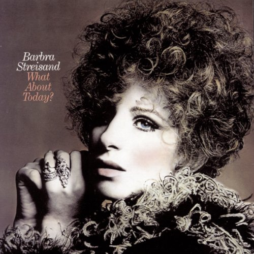 Barbra Streisand - What About Today - Zortam Music