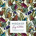 Mischief Audiobook by Fay Weldon Narrated by Julia Franklin