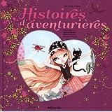 Histoires Pays Merveilles : Histoires d'Aventurieres / Album Grand Format - Dès 5 ans