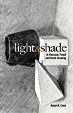 img - for Light and Shade in Charcoal, Pencil and Brush Drawing (Dover Art Instruction) book / textbook / text book