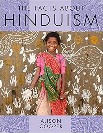 The Facts About Hinduism (Facts About Religions)