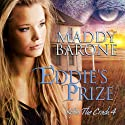 Eddie's Prize: After the Crash, Book 4 (       UNABRIDGED) by Maddy Barone Narrated by Clementine Cage