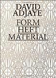 img - for David Adjaye: Form, Heft, Material book / textbook / text book