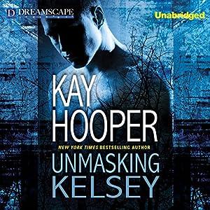 Unmasking Kelsey Audiobook