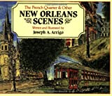 img - for French Quarter and Other New Orleans Scenes, The book / textbook / text book