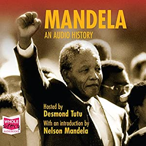 Mandela: An Audio History Audiobook