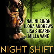 Night Shift (       UNABRIDGED) by Ilona Andrews, Lisa Shearin, Nalini Singh, Milla Vane Narrated by Angela Dawe