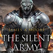 The Silent Army: Seven Forges, Book 4 Audiobook by James A. Moore Narrated by David DeVries