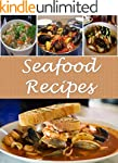 Seafood: Seafood Recipes - The Easy a...