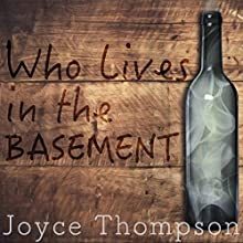 Who Lives in the Basement Audiobook by Joyce Thompson Narrated by Emily Caudwell